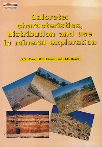 Calcret: characteristics, distribution and use i mineral exploration